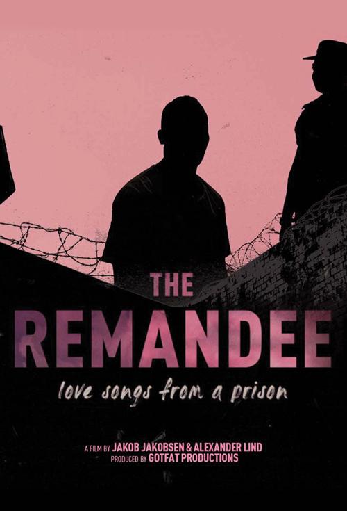 The Remandee